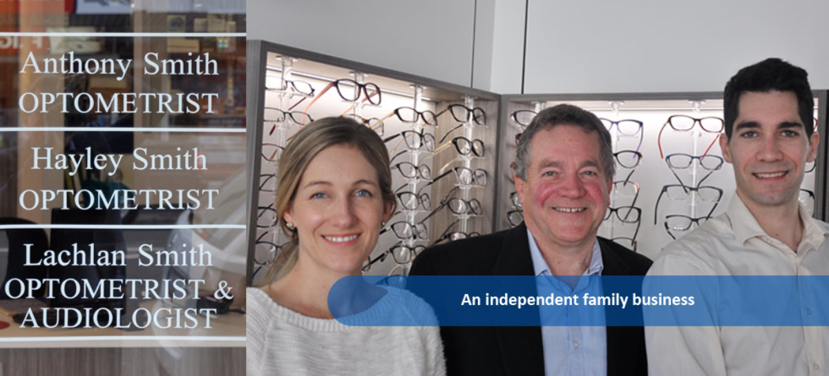 Smith Eye & Ear Solutions - an independent family business